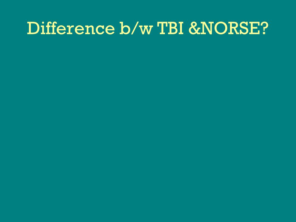 Difference b/w TBI &NORSE