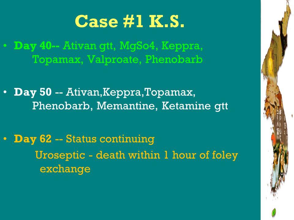 Ketamine Good Stops Seizures through anesthesia: NMDA antagonist with intrinsic sympathomimetic properties –1-4.5 mg/kg –Borris et al 2000 Bad Neurotoxicity Diffuse cerebellar atrophy 44yo male, tx for status 3 months later- consistent with animal models N- methyl-D-aspartate antagonist –mediated neurotoxicity Ubogu et al2003 SE: Pyschotic