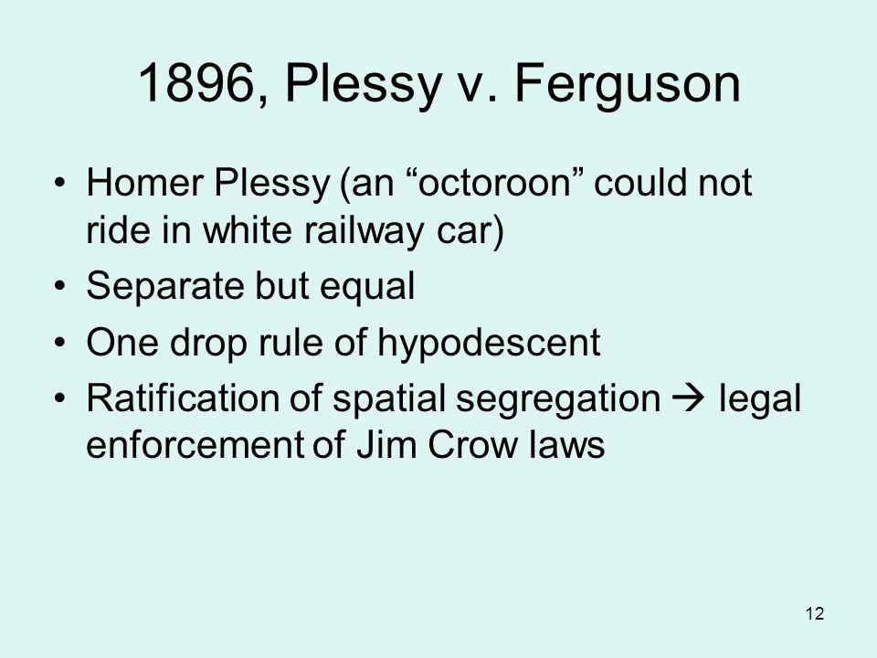 12 1896, Plessy v.