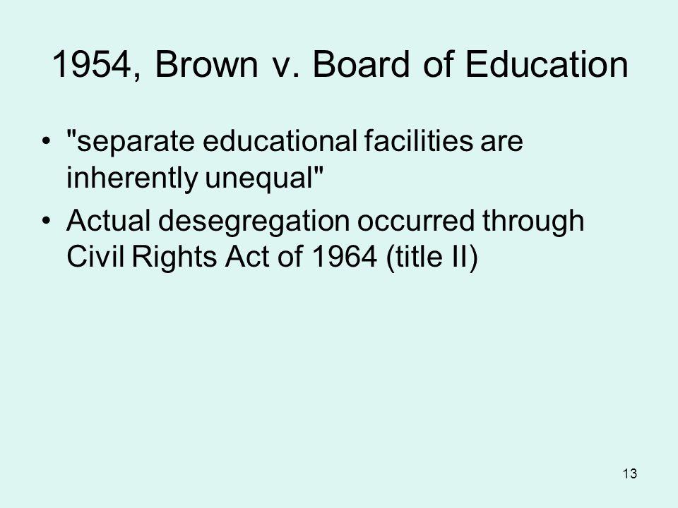 13 1954, Brown v. Board of Education
