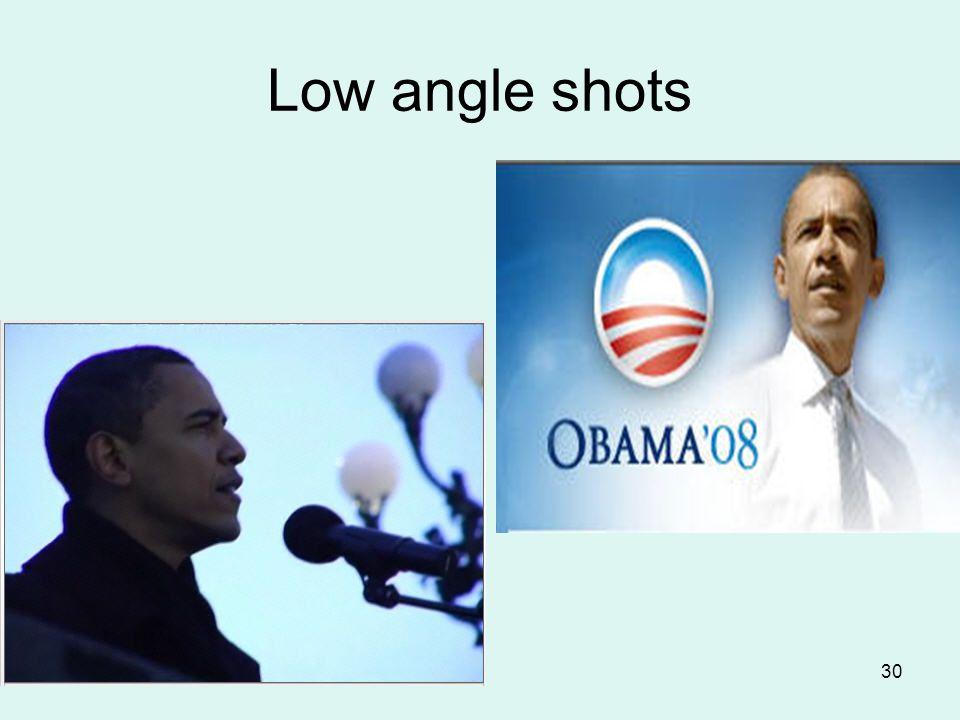 30 Low angle shots
