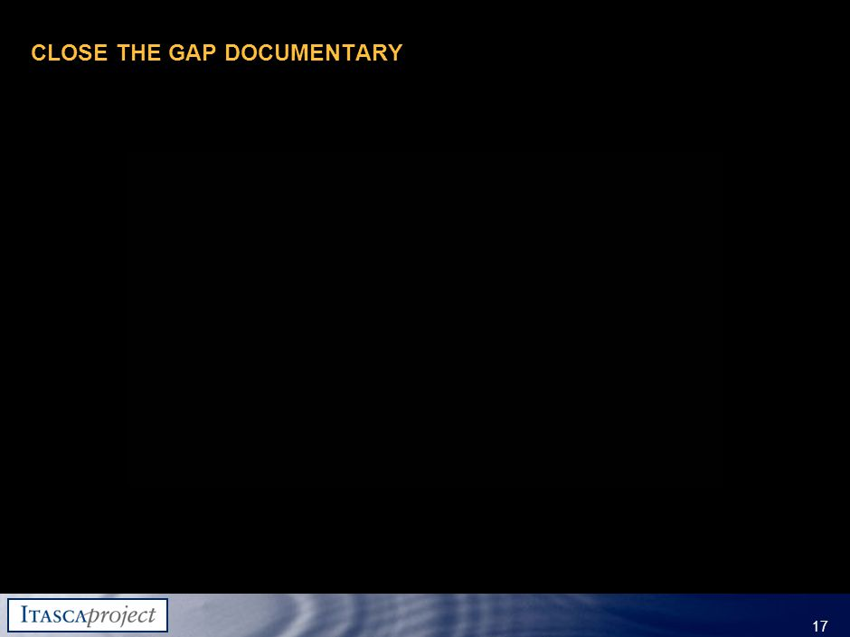 MW-ZXF585-20060118-310 17 CLOSE THE GAP DOCUMENTARY