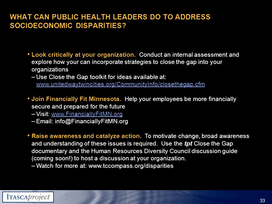MW-ZXF585-20060118-310 33 WHAT CAN PUBLIC HEALTH LEADERS DO TO ADDRESS SOCIOECONOMIC DISPARITIES.