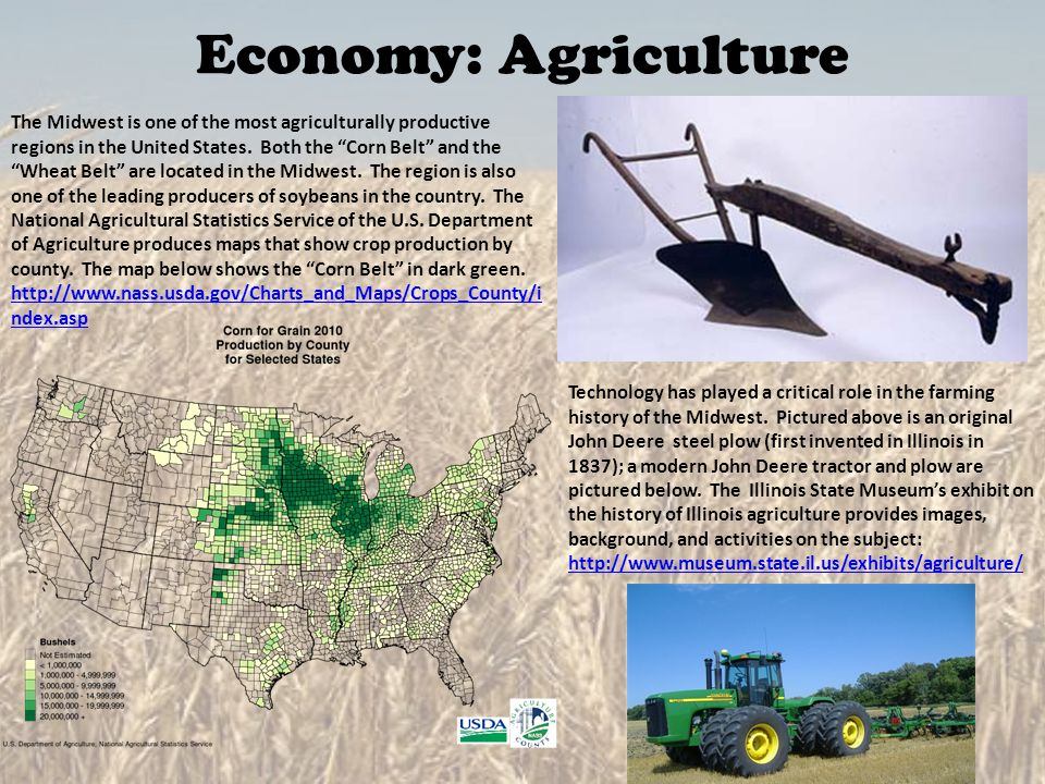Economy: Agriculture Technology has played a critical role in the farming history of the Midwest. Pictured above is an original John Deere steel plow