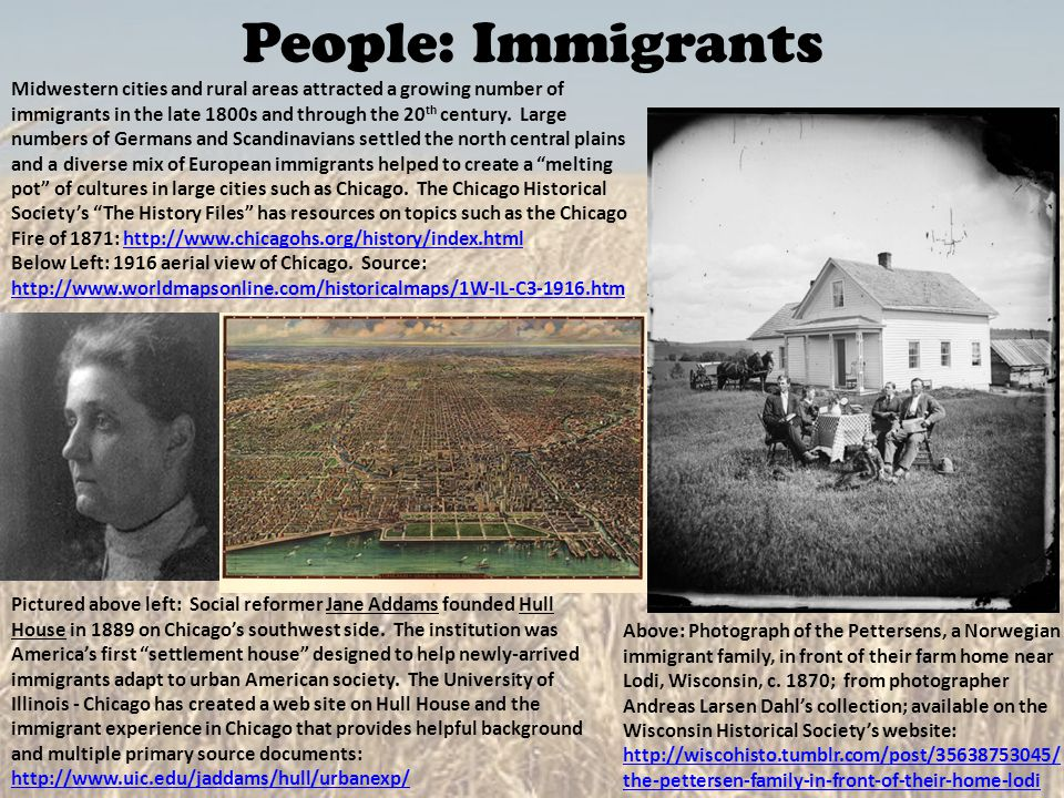 People: Immigrants Above: Photograph of the Pettersens, a Norwegian immigrant family, in front of their farm home near Lodi, Wisconsin, c. 1870; from