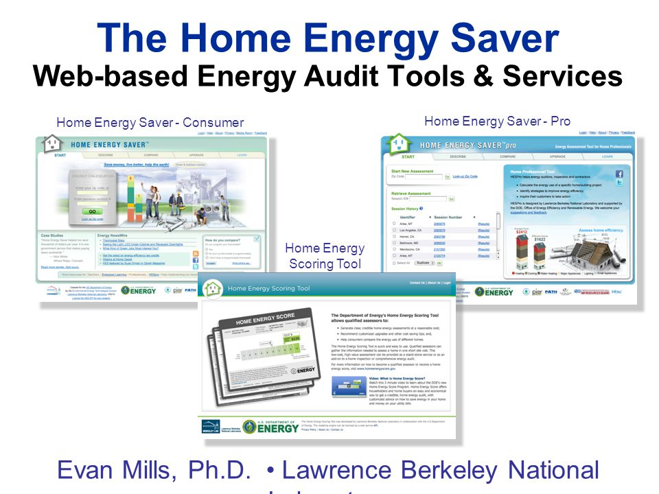 The Home Energy Saver Web-based Energy Audit Tools & Services Evan Mills, Ph.D.