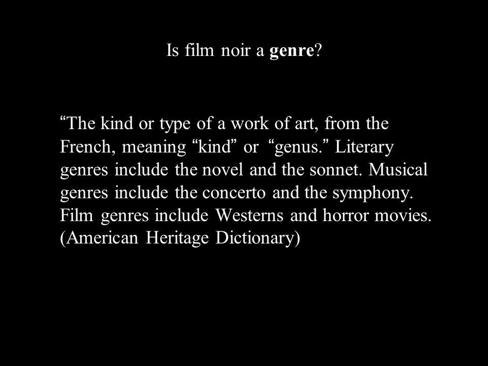 Is Is film noir a genre.