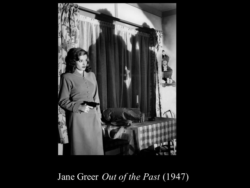 Jane Greer Out of the Past (1947)