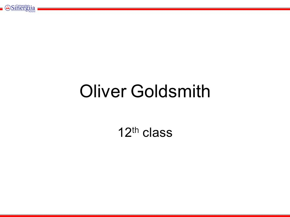Oliver Goldsmith 12 th class