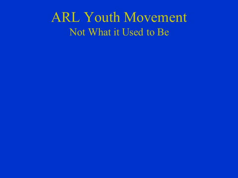 ARL Youth Movement Not What it Used to Be