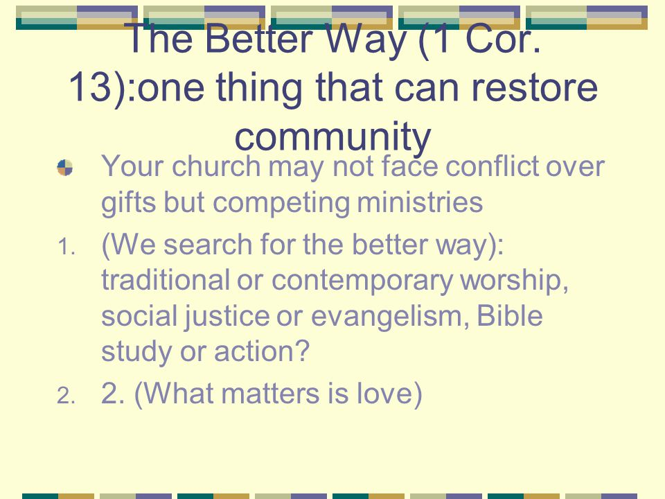 The Better Way (1 Cor.