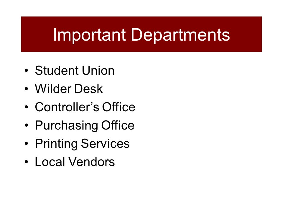 Student Union Wilder Desk Controller's Office Purchasing Office Printing Services Local Vendors Important Departments
