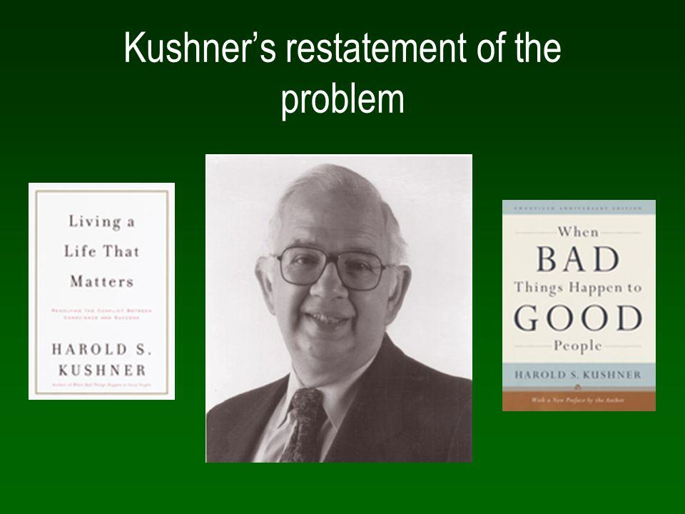 Kushner's restatement of the problem