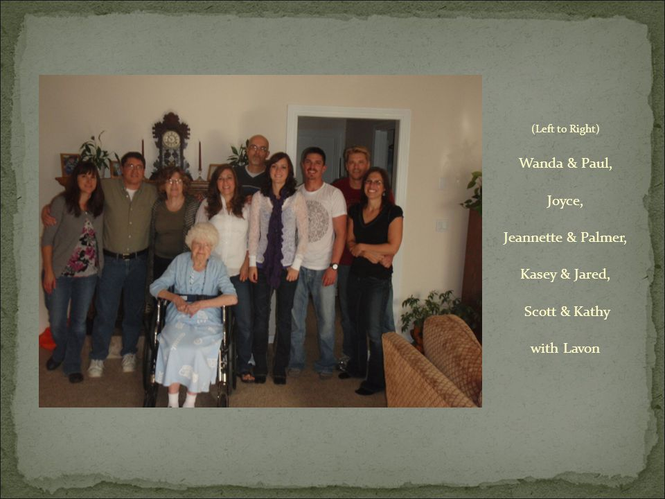 (Left to Right) Wanda & Paul, Joyce, Jeannette & Palmer, Kasey & Jared, Scott & Kathy with Lavon
