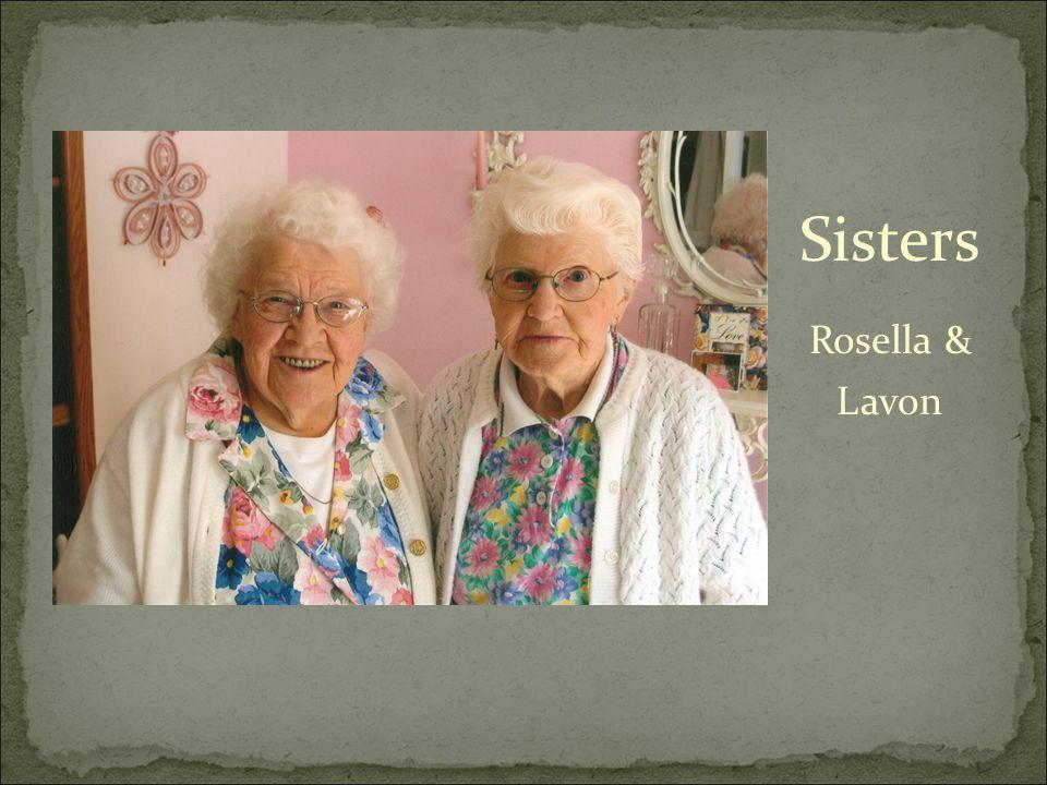 Sisters Rosella & Lavon