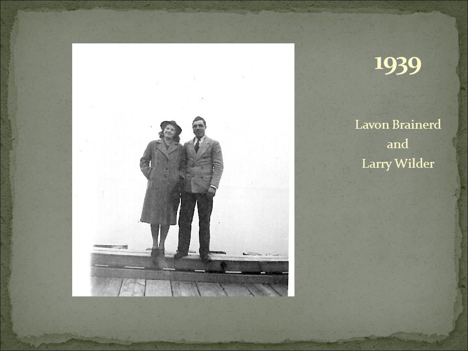Lavon Brainerd and Larry Wilder