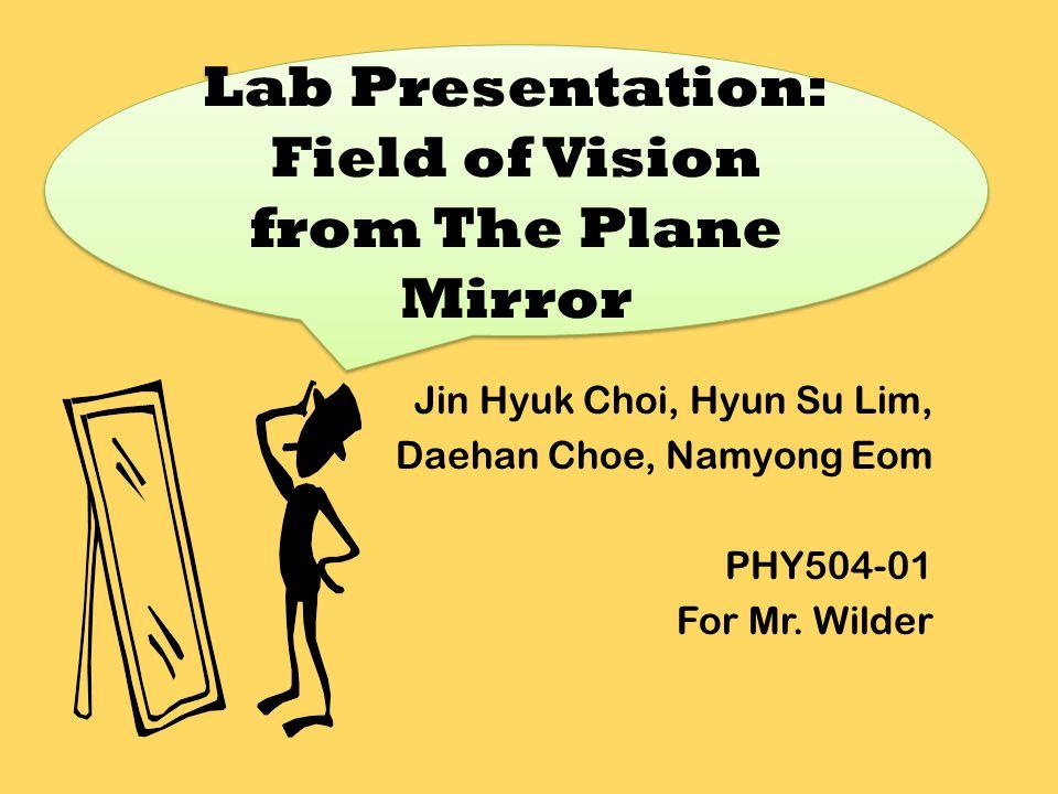 Jin Hyuk Choi, Hyun Su Lim, Daehan Choe, Namyong Eom PHY504-01 For Mr.