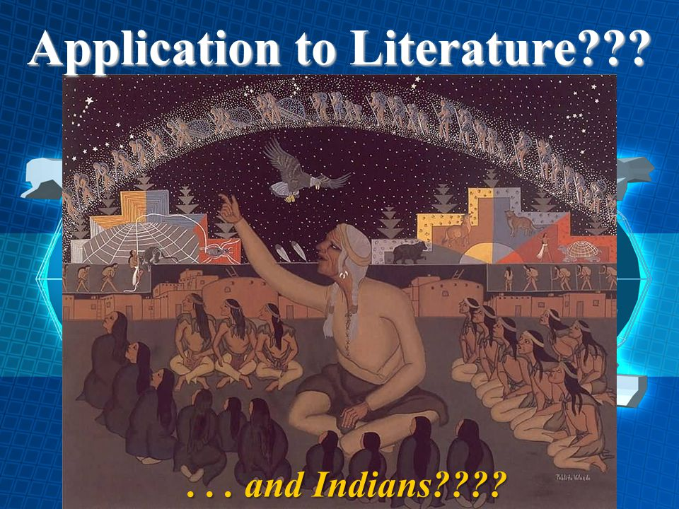 Application to Literature???... and Indians????