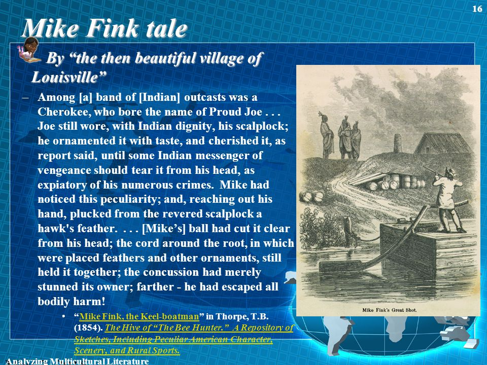 """Mike Fink tale By """"the then beautiful village of Louisville"""" –Among [a] band of [Indian] outcasts was a Cherokee, who bore the name of Proud Joe... Jo"""