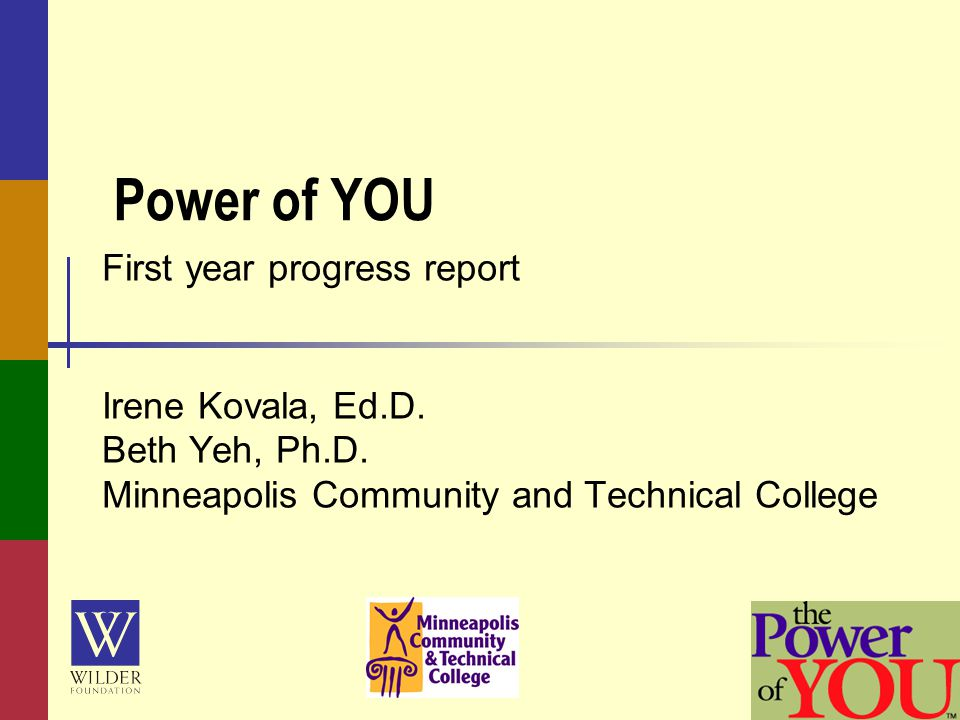Power of YOU First year progress report Irene Kovala, Ed.D.