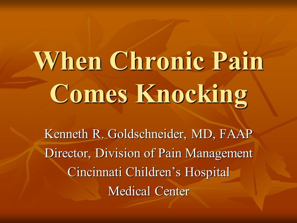 The Chronic Pain Patient Arrives…