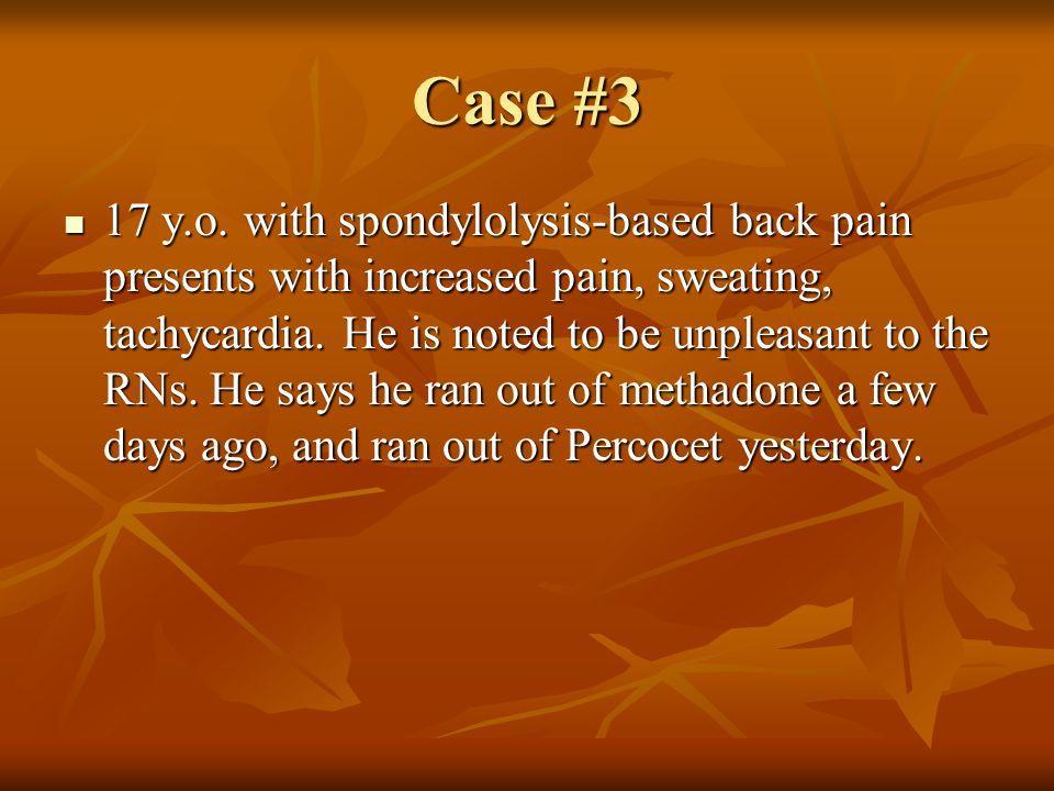 Case #3 17 y.o.