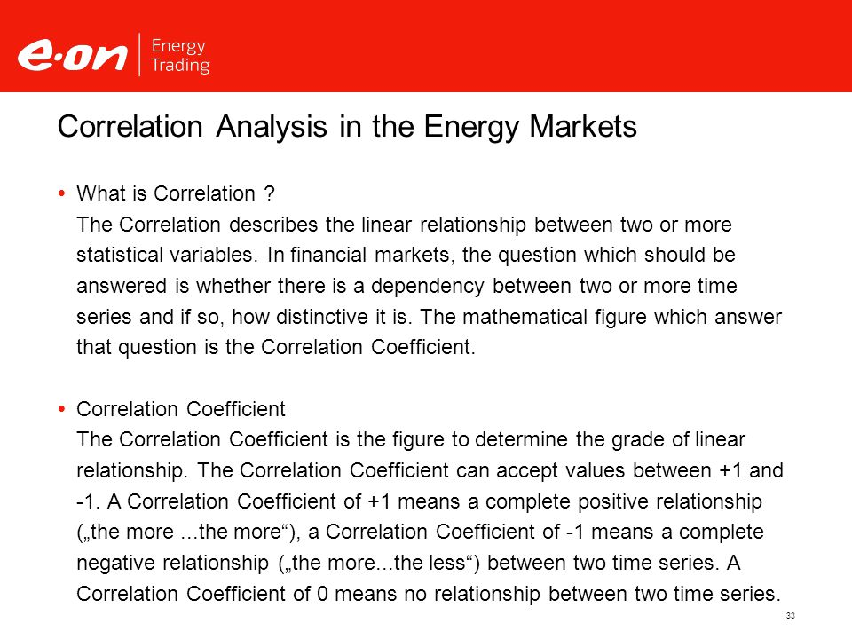 33 Correlation Analysis in the Energy Markets  What is Correlation .
