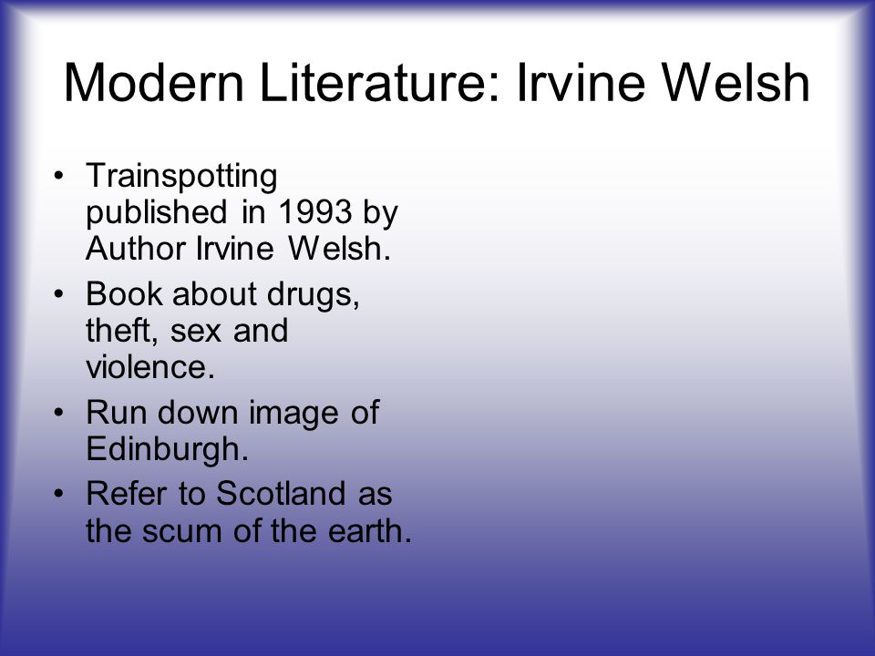 Modern Literature: Irvine Welsh Trainspotting published in 1993 by Author Irvine Welsh. Book about drugs, theft, sex and violence. Run down image of E