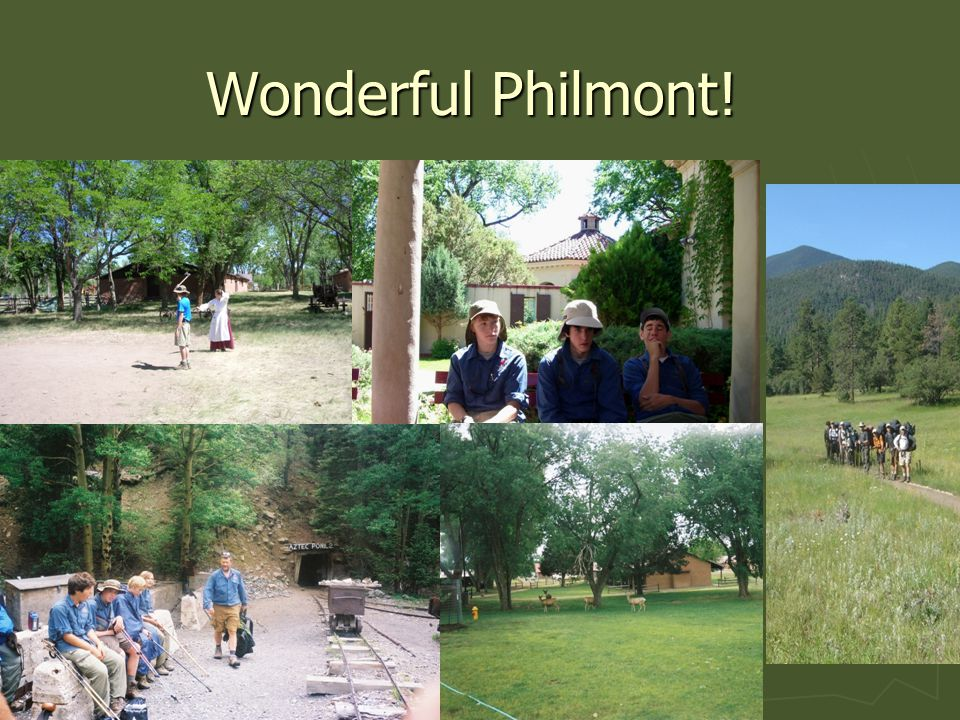 Wonderful Philmont!