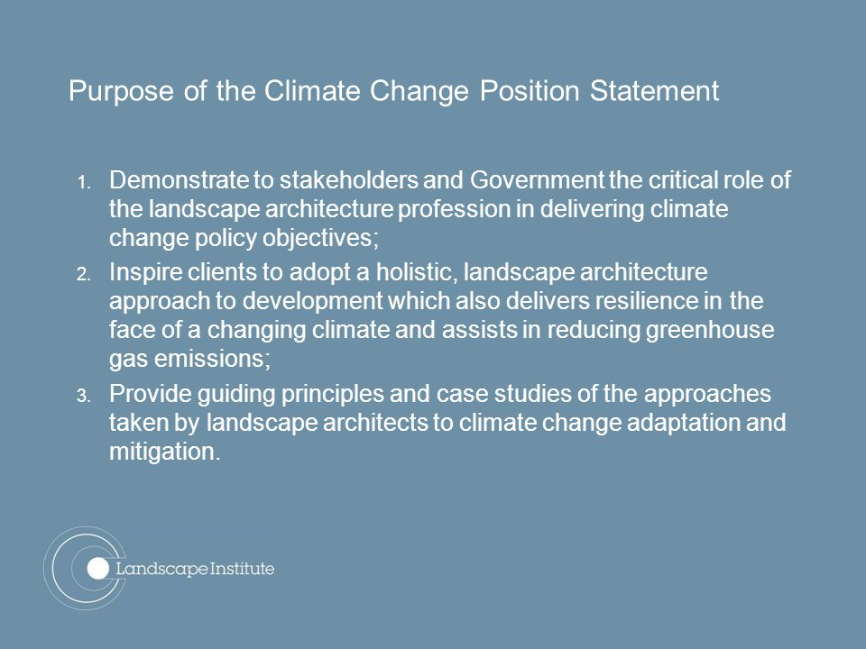 Purpose of the Climate Change Position Statement 1.