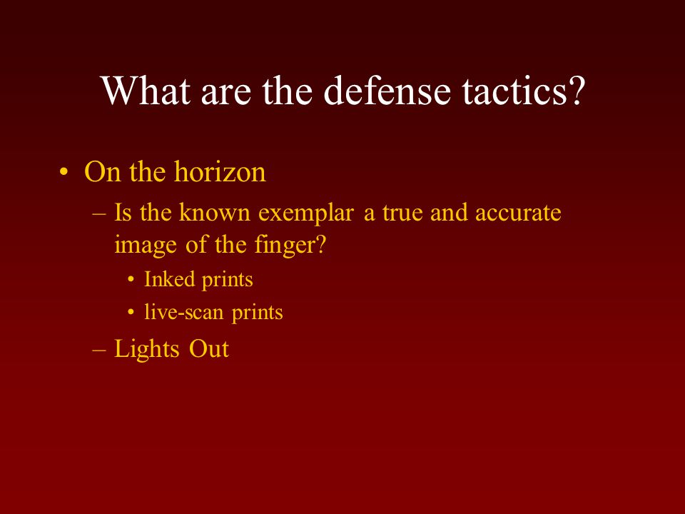What are the defense tactics.