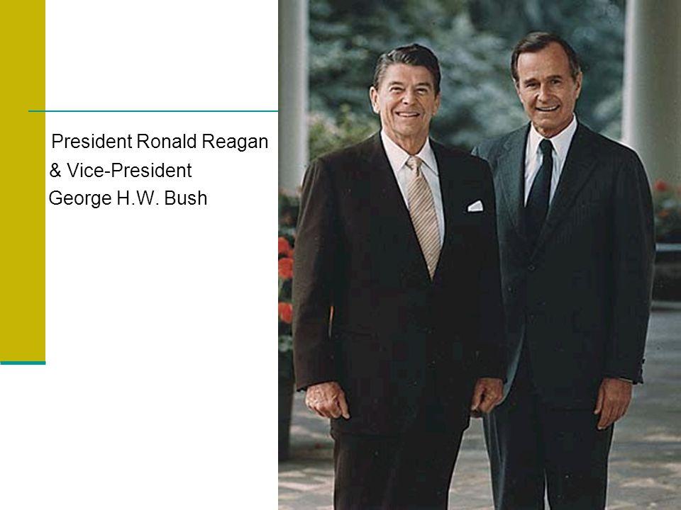 President Ronald Reagan & Vice-President George H.W. Bush