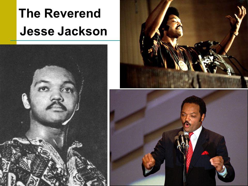 The Reverend Jesse Jackson