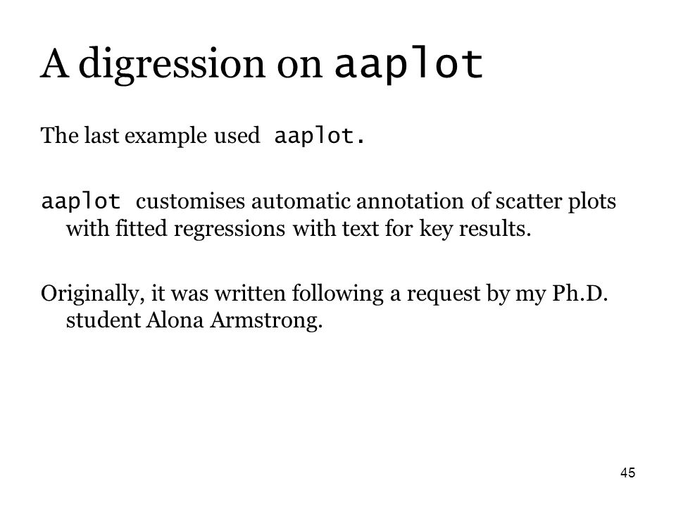 45 A digression on aaplot The last example used aaplot.