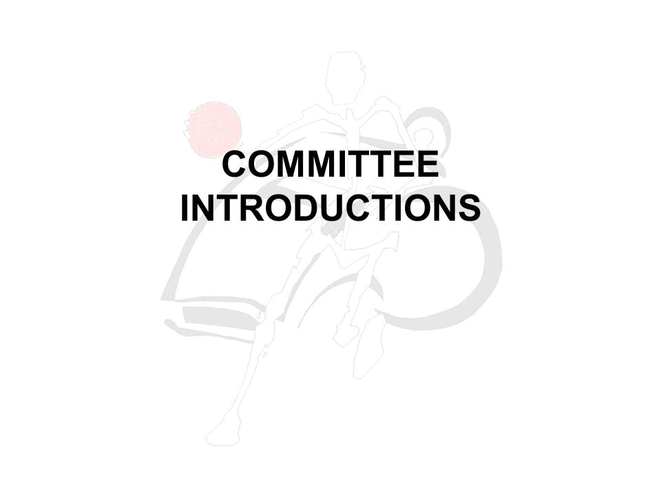 COMMITTEE INTRODUCTIONS