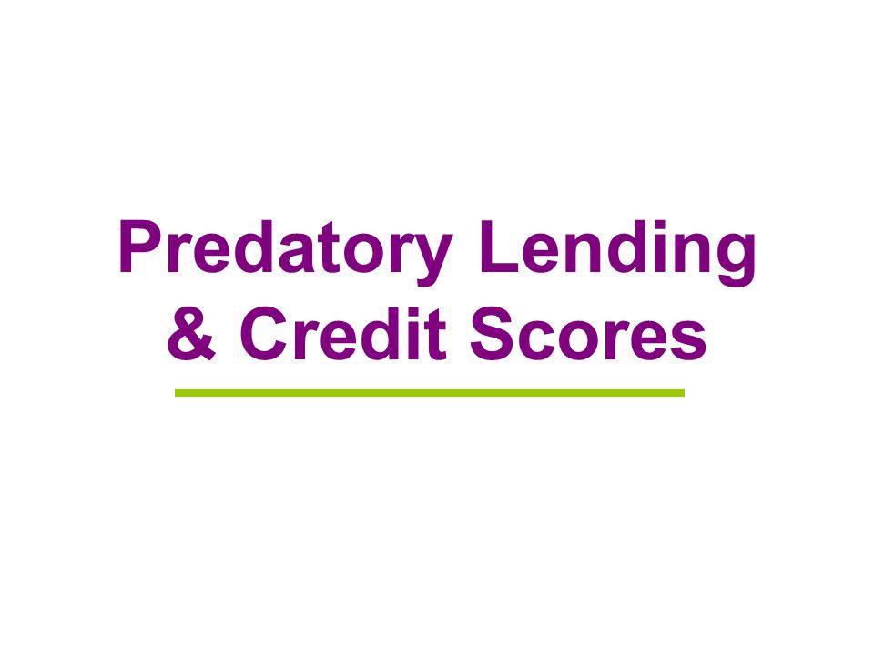 Predatory Lending & Credit Scores