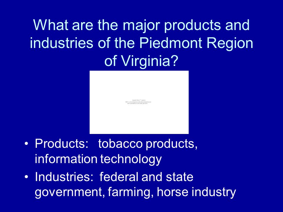 What are the major products and industries of the Coastal Plain (Tidewater) Region of Virginia? Products: seafood, peanuts Industries: shipbuilding, t
