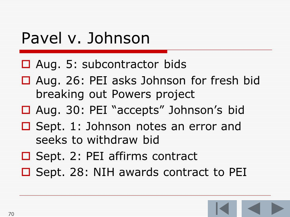 Pavel v. Johnson  Aug. 5: subcontractor bids  Aug.