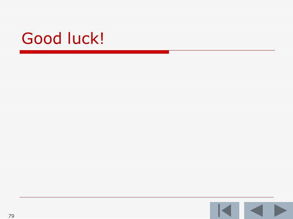 Good luck! 79