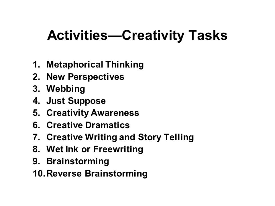 Pedagogical Strategies: A. Creative Thinking 1. Brainstorm, Reverse BS: Top Ten Lists 2.