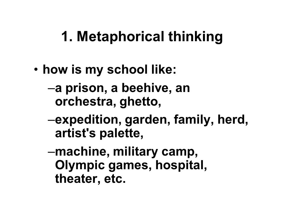 Activities—Creativity Tasks 1.Metaphorical Thinking 2.New Perspectives 3.Webbing 4.Just Suppose 5.Creativity Awareness 6.Creative Dramatics 7.Creative