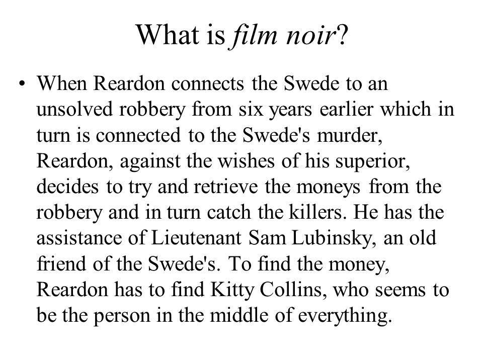 What is film noir.