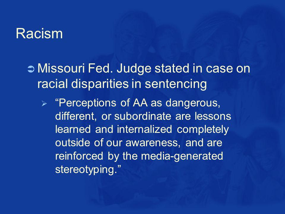 Racism  Missouri Fed.