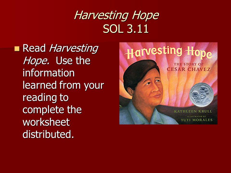 Harvesting Hope SOL 3.11 Read Harvesting Hope.