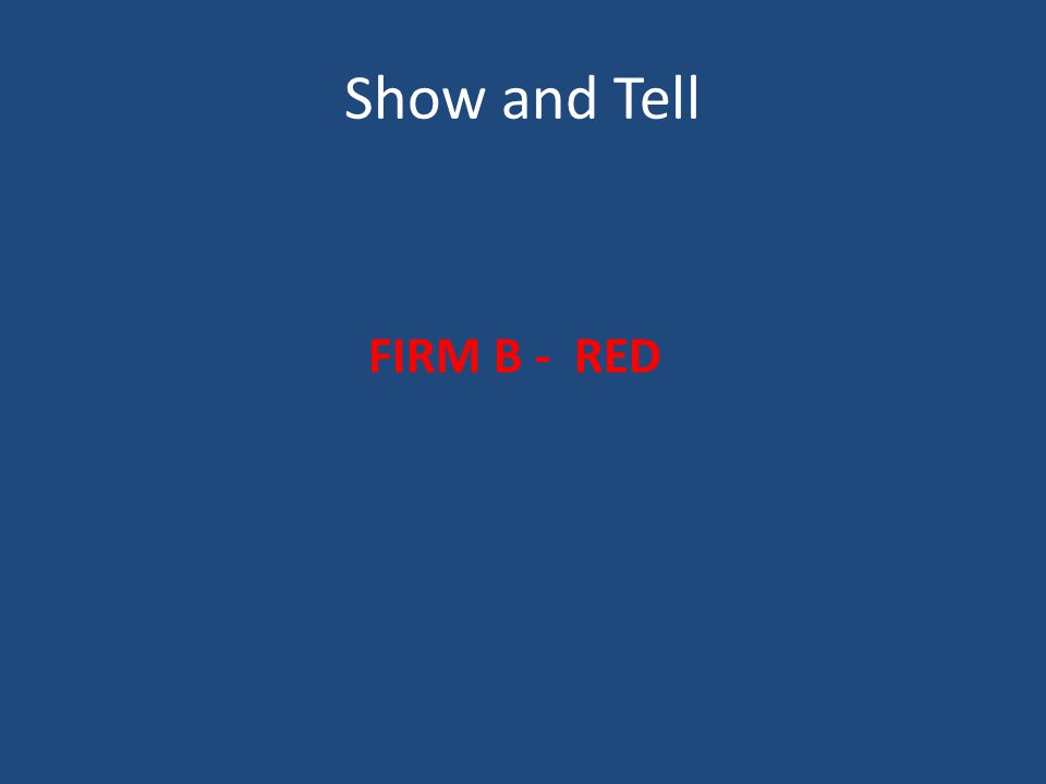 Show and Tell FIRM B - RED