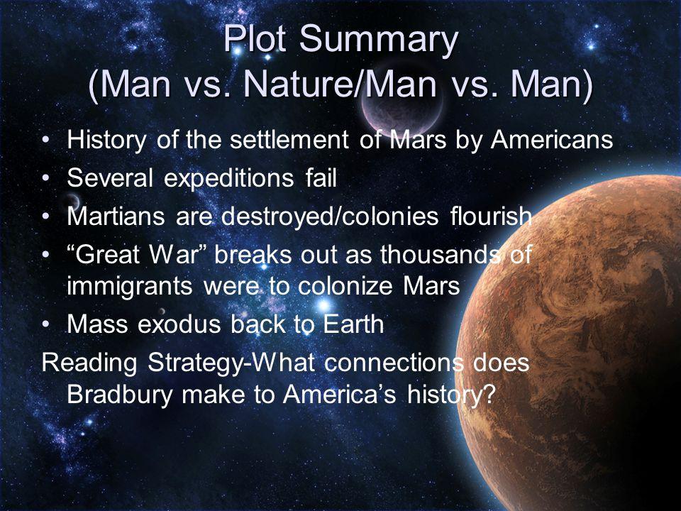 Plot Summary (Man vs. Nature/Man vs.