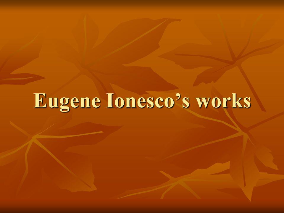Eugene Ionesco's works