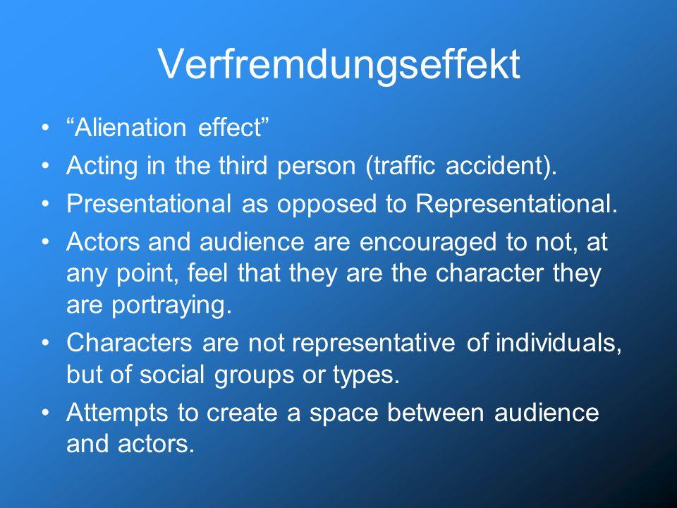 Verfremdungseffekt Alienation effect Acting in the third person (traffic accident).