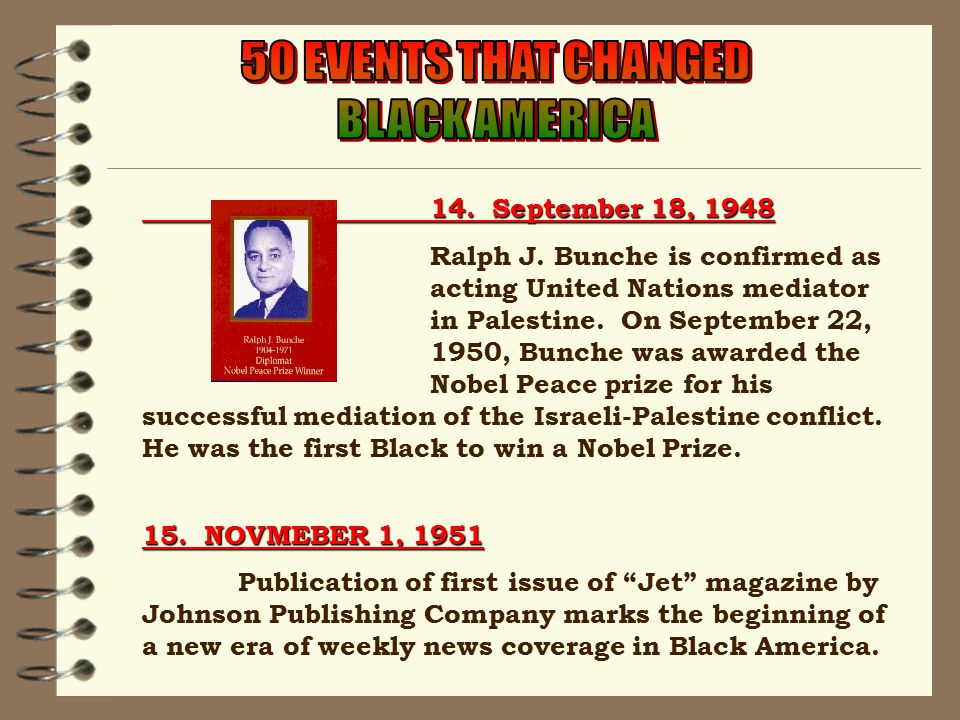 14. September 18, 1948 Ralph J. Bunche is confirmed as actingUnited Nations mediator in Palestine.
