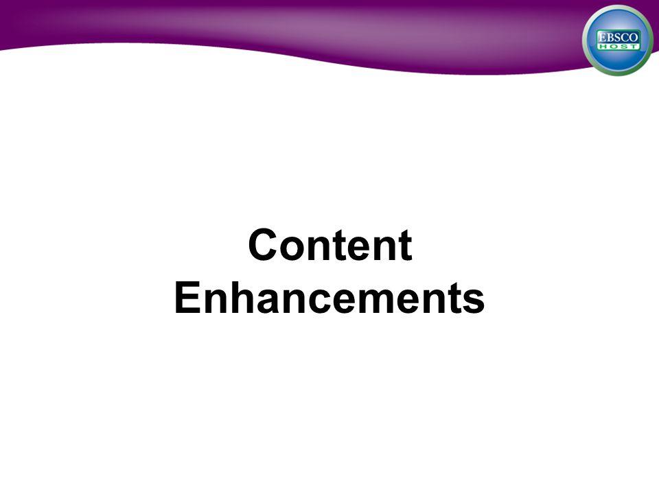 Content Enhancements